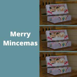 Merry Mincemas
