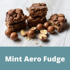 Daisy Cottage Farm Mint Aero Fudge